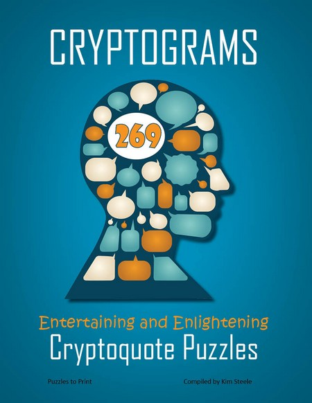Cryptograms: 269 Entertaining and Enlightening Cryptoquote